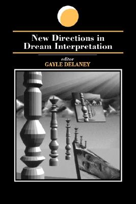 Image for New Directions in Dream Interpretation (Suny Series in Dream Studies)