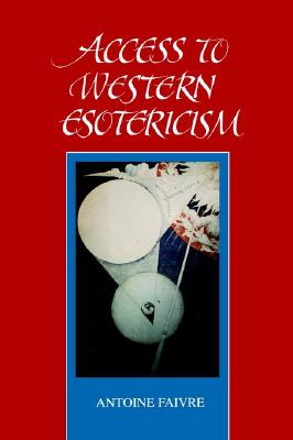 Image for Access to Western Esotericism (SUNY series in Western Esoteric Traditions)