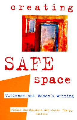Image for Creating Safe Space: Violence and Women's Writing