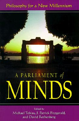 Image for A Parliament of Minds: Philosophy for a New Millennium
