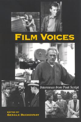 Image for Film Voices: Interviews from Post Script (SUNY series, Cultural Studies in Cinema/Video)