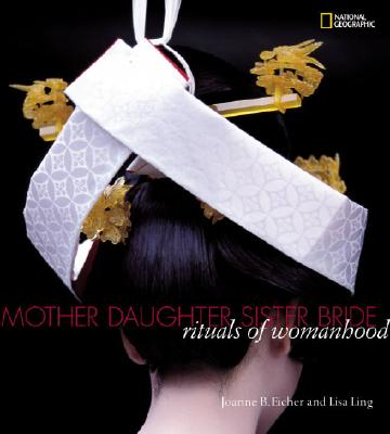 Image for MOTHER DAUGHTER SISTER BRIDE RITUALS OF WOMANHOOD