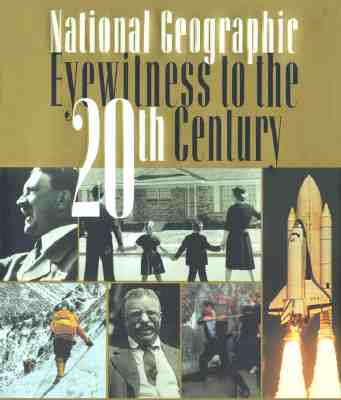 Image for National Geographic Eyewitness to the 20th Century