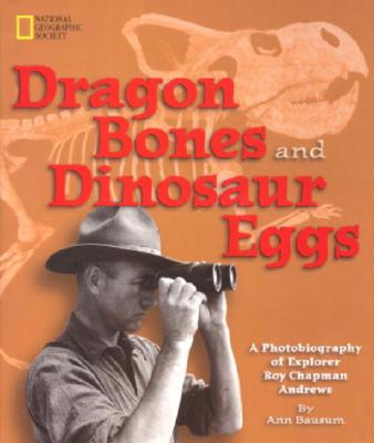 Image for DRAGON BONES AND DINOSAUR EGGS : A PHOTO