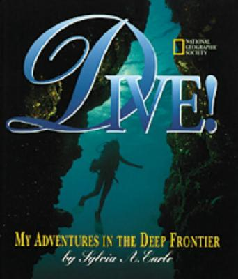 Image for Dive: My Adventures In the Deep Frontier