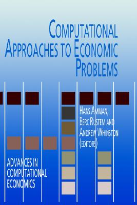 Image for Computational Approaches to Economic Problems (Advances in Computational Economics)