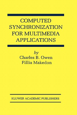 Image for Computed Synchronization for Multimedia Applications (The Springer International Series in Engineering and Computer Science)