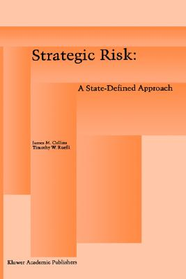 Image for Strategic Risk: A State-Defined Approach