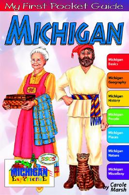 My First Pocket Guide Michigan (Michigan Experience), Marsh, Carole