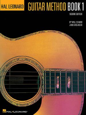 Hal Leonard Guitar Method Book 1: Book Only (Bk. 1), Will Schmid, Greg Koch