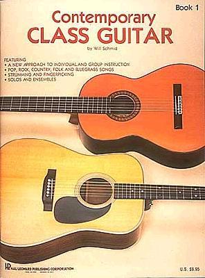 1: Contemporary Class Guitar, Schmid, Will