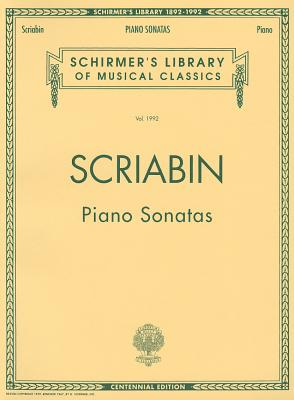 1992: PIANO SONATAS                CENTENNIAL EDITION (Schirmer's Library of Musical Classics)