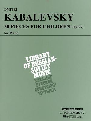 Image for 30 Pieces for Children, Op. 27: Piano Solo