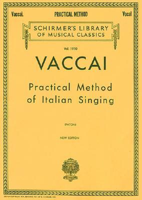 Practical Method of Italian Singing : New Edition - Mezzo Soprano (Alto) or Baritone