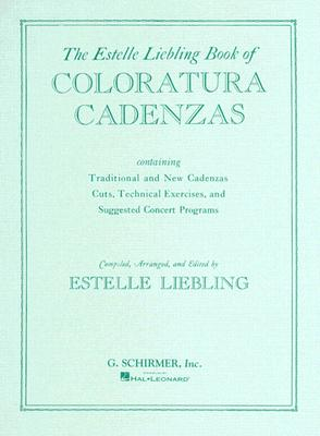 Coloratura Cadenzas: Voice and Piano (Vocal Collection)
