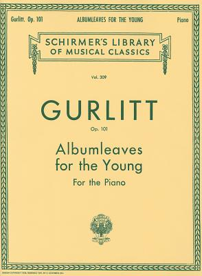 ALBUMLEAVES FOR YOUNG OP101  PIANO (Schirmer's Library of Musical Classics)