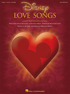 Disney Love Songs 2nd Edition, Hal Leonard Corp. [Creator]
