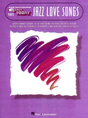 Jazz Love Songs, E-Z Play Today 191, Hal Leonard