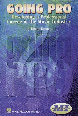 Image for Going Pro: Developing a Professional Career in the Music Industry