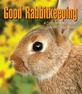 Image for Good Rabbitkeeping (Good Petkeeping)