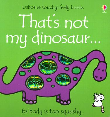 Image for That's Not My Dinosaur (Touchy-Feely)