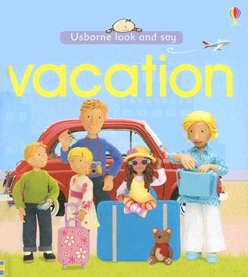 Image for Vacation (Usborne Look and Say)