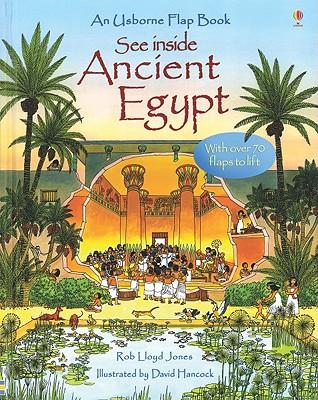 See Inside Ancient Egypt (See Inside Board Books), Rob Lloyd Jones