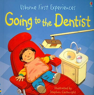 Image for Going to the Dentist (Usborne First Experiences)