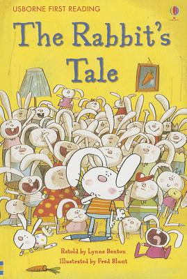 The Rabbit's Tale (Usborne First Reading: Level 1)