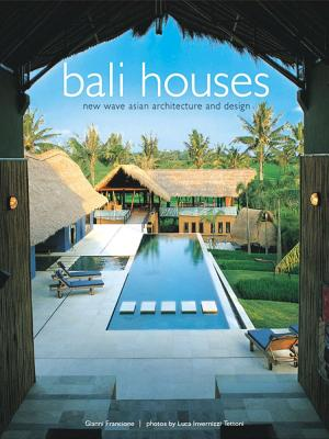 Image for Bali Houses: New Wave Asian Architecture and Design