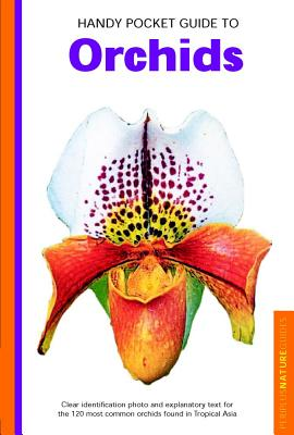 Handy Pocket Guide to Orchids (Handy Pocket Guides), Banks,David P.