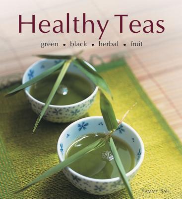 Healthy Teas: Green-Black-Herbal-Fruit, Safi, Tammy