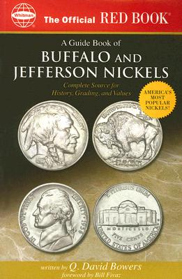 Image for The Official Red Book: A Guide Book of Buffalo and Jefferson Nickels: Complete Source for History, Grading, and Values (Official Red Books)