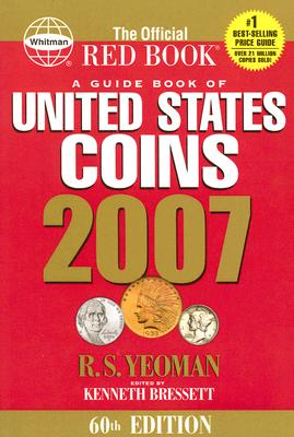 Image for OFFICIAL RED BOOK A GUIDE BOOK OF UNITED STATES COINS 2007
