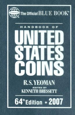 Image for HANDBOOK OF UNITED STATES COINS 64TH EDITION 2007 OFFICIAL BLUE BOOK