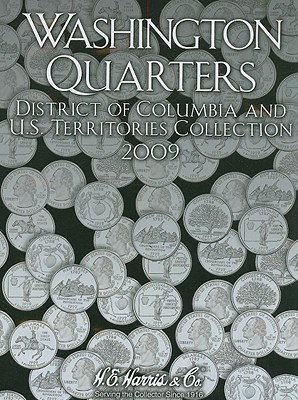 Image for Washington Quarters 2009: District of Columbia and U.s. Territories Collection