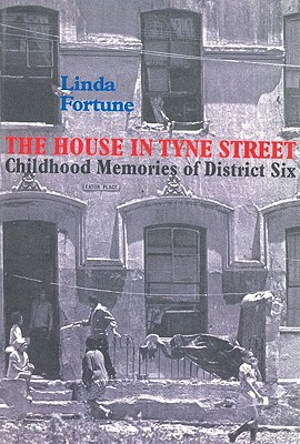 Image for The House in Tyne Street: Childhood Memories of District Six
