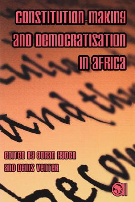 Constitution-Making and Democratisation in Africa, Hyden, Goran, editor