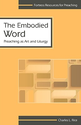 Image for Embodied Word (Fortress Resources for Preaching)