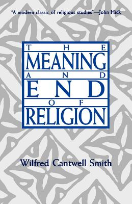 Image for The Meaning and End of Religion