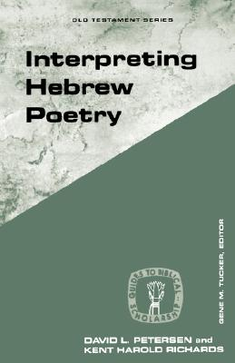 Image for Interpreting Hebrew Poetry (Guides to Biblical Scholarship Old Testament Series)