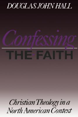 Image for Confessing the Faith