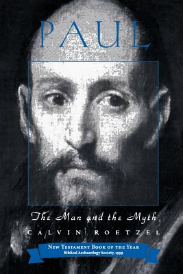 Image for Paul: The Man and the Myth (Personalities of the New Testament Series)