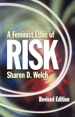 Image for A Feminist Ethic of RISK (Other Feminist Voices)