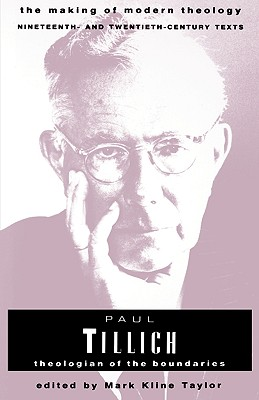 Image for Paul Tillich: Theologian of the Boundaries (Making of Modern Theology)