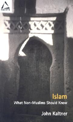 Image for ISLAM: WHAT NON-MUSLIMS SHOULD KNOW