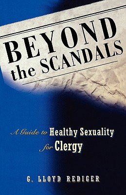 Image for Beyond the Scandals: A Guide to Healthy Sexuality for Clergy (Prisms)