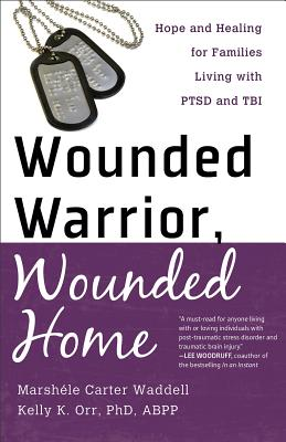 "Image for ""Wounded Warrior, Wounded Home"""
