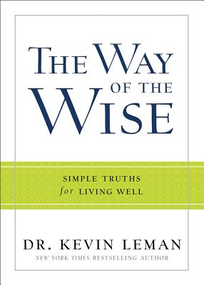Image for The Way of the Wise: Simple Truths for Living Well