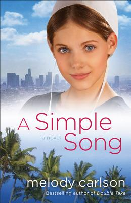 A Simple Song, Melody Carlson